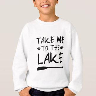 Take Me To The Lake Sweatshirt
