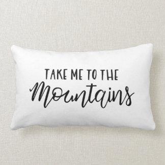 Take me to the mountains   Pillow