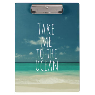 Take Me to the Ocean Clipboard