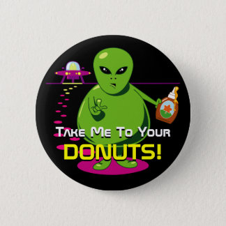 Take Me To Your Donuts! 2 Inch Round Button