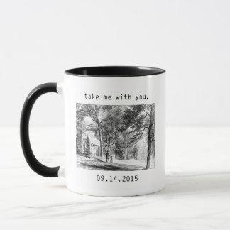 Take Me With You Mug