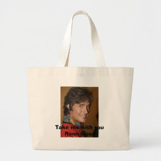 Take me with youRonn Moss Large Tote Bag