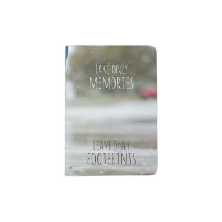 Take Memories, Leave Footprints Passport Holder