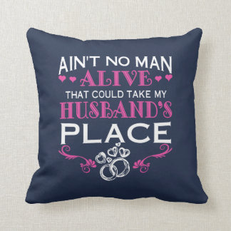 Take my husband's place throw pillow