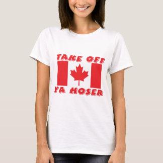 Take Off Ya Hoser T-Shirt
