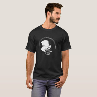 Take Off Your Skin And Dance Arround In Your Bones T-Shirt