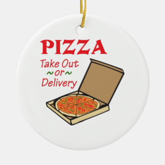 TAKE OUT OR DELIVERY ROUND CERAMIC ORNAMENT