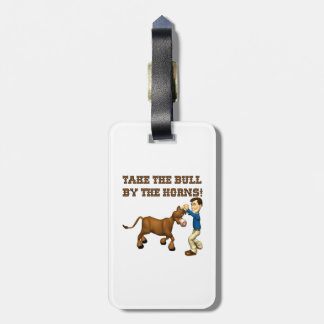 Take The Bull By The Horns 2 Luggage Tag