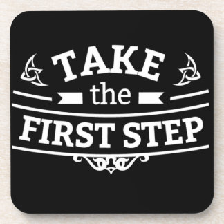Take The First Step Coaster