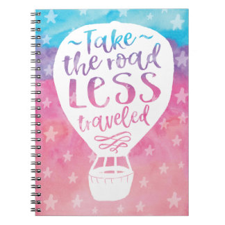 Take the Road Less Traveled Notebooks