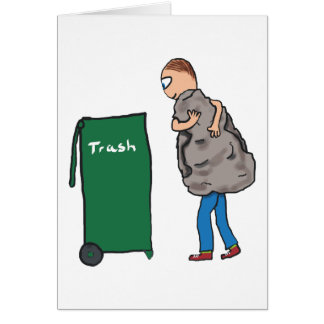 Take The Rubbish Out Card