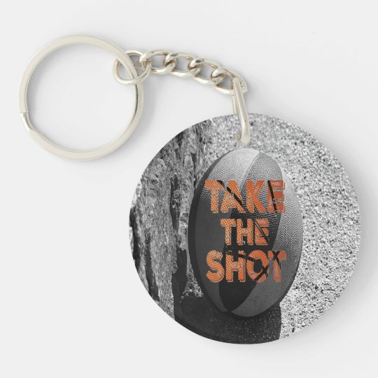 Take the Shot Basketball Quote Single-Sided Round Acrylic Keychain
