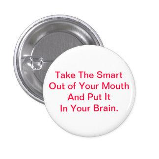 Take The Smart--Button