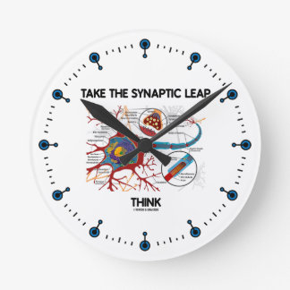Take The Synaptic Leap Think (Neuron / Synapse) Round Clock
