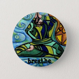 Take the time to breathe 2 inch round button