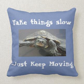 Take things slow throw pillow