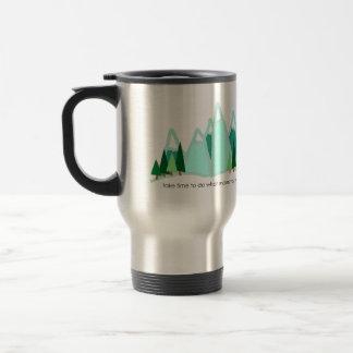 Take Time to Do What Makes You Happy Travel Mug