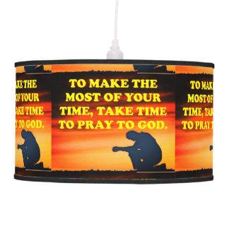 Take Time To Pray To God! Pendant Lamp