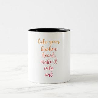 Take Your Broken Heart, Make it into Art, Carrie Two-Tone Coffee Mug