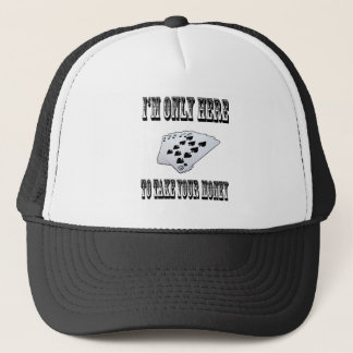 Take Your Money Trucker Hat