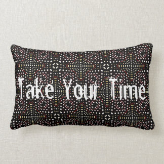 Take Your Time Lumbar Pillow