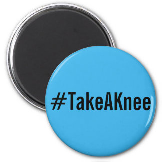 #TakeAKnee, bold black letters on sky blue magnet