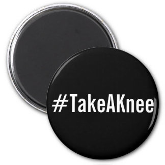 #TakeAKnee, bold white letters on black magnet