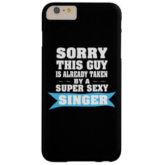 TAKEN BY A SUPER SEXY SINGER BARELY THERE iPhone 6 PLUS CASE