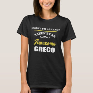 Taken By An Awesome GRECO. Gift Birthday T-Shirt