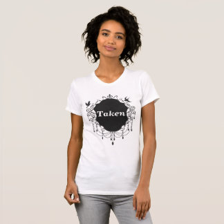 Taken Cute Gothic Valentines day shirt