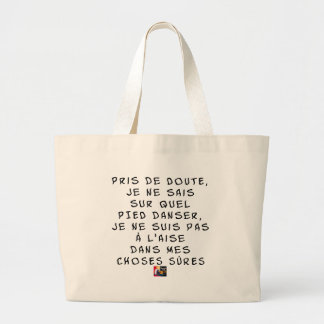 Taken of DOUBT I cannot about which FOOT dance, I Large Tote Bag