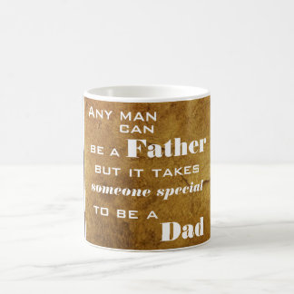 Takes Someone Special To Be A Dad Mug