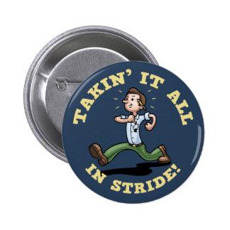 Takin It All In Stride Pin