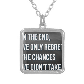 Taking Risks Inspirational Motivational Quote Silver Plated Necklace