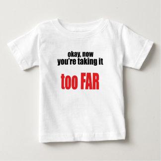 taking too far joke memes okay angry react situati baby T-Shirt