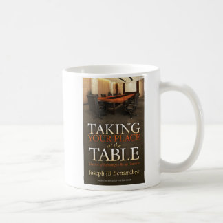 Taking Your Place Coffee Mug
