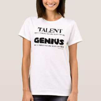 Talent / Genius T-Shirt