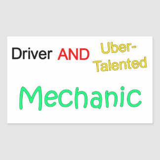 Talented Uber Driver and MECHANIC Sticker