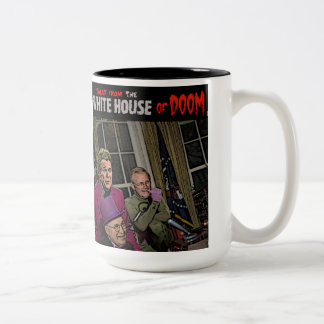 Tales from the white house of DOOM Bush cheney Two-Tone Coffee Mug