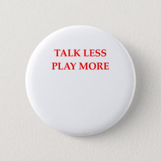 TALK 2 INCH ROUND BUTTON