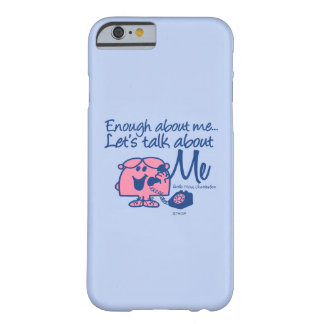 Talk About Little Miss Chatterbox Barely There iPhone 6 Case
