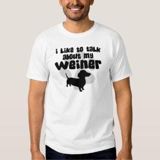 Talk About My Weiner Shirt