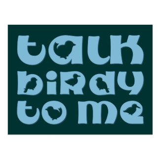 Talk Birdy To Me Post Card