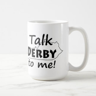 Talk Derby to me | Derby Horse Race Fans Coffee Mug