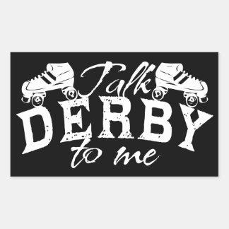 Talk Derby to me, Roller Derby