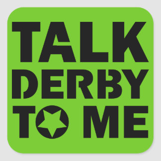 Talk Derby to Me, Roller Derby Girl Design Square Sticker