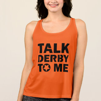 Talk Derby to Me, Roller Derby Girl Design Tank Top