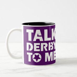 Talk Derby to Me, Roller Derby Girl Design Two-Tone Coffee Mug