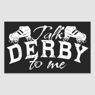 Talk Derby to me, Roller Derby Sticker