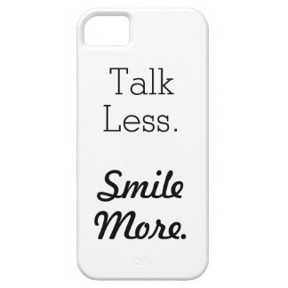"""Talk Less. Smile More."" Phone Case"